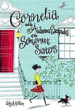 portada Cornelia and the Audacious Escapades of the Somerset Sisters (libro en Inglés)