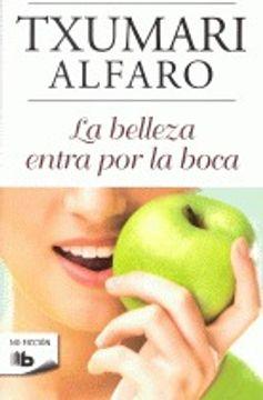 portada La belleza entra por la boca (B DE BOLSILLO)