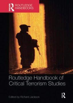 portada Routledge Handbook of Critical Terrorism Studies (Routledge Handbooks) (libro en Inglés)