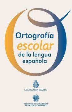 portada Ortografia Escolar de la Lengua Española