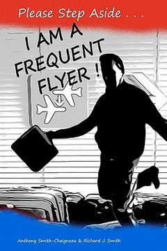 portada please step aside - i am a frequent flyer