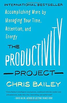 portada The Productivity Project: Accomplishing More by Managing Your Time, Attention, and Energy (libro en Inglés)