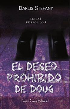 portada El Deseo Prohibido de Doug. 2ª  Edición. Libro ii de la Saga Bg. 5