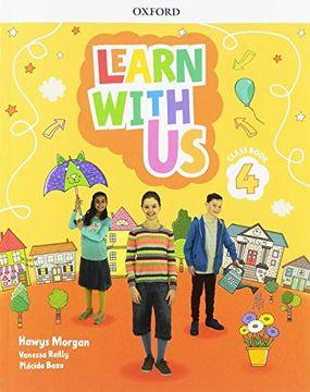 portada Learn With Us!  Level 4: Class Book (Come Along) (libro en Inglés)