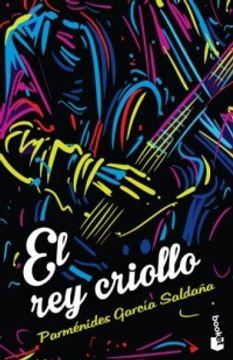 portada REY CRIOLLO, EL