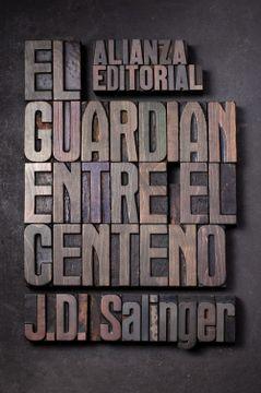portada El Guardián Entre el Centeno