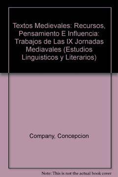 portada textos medievales: recursos, pensamiento e influencia