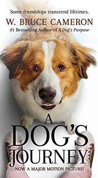 portada A Dog's Journey Movie Tie-In: A Novel (a Dog's Purpose) (libro en Inglés)