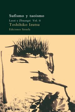 portada Sufismo y Taoismo (Vol. Ii): Laozi y Zhuangzi