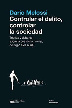 portada Controlar el Delito, Controlar la Sociedad