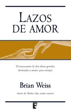 portada Lazos de Amor: El Reencuentro de dos Almas Destinadas a Amarse Para Siempre