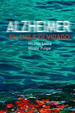 portada Alzheimer El Chile Olvidado