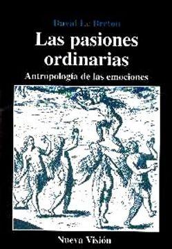 portada pasiones ordinarias. antropologia de las emociones