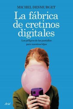 portada La Fabrica de Cretinos Digitales