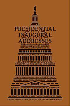 portada Presidential Inaugural Addresses (Word Cloud Classics) (libro en Inglés)