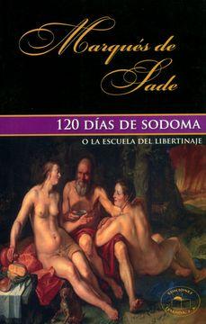 portada 120 Dias de Sodoma o la Escuela del Libertinaje (Spanish Edition)