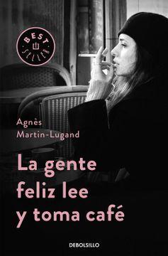 portada La Gente Feliz lee y Toma Café