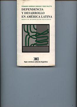 portada Dependencia y Desarrollo en America Latina