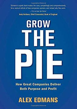portada Grow the Pie: How Great Companies Deliver Both Purpose and Profit (libro en Inglés)