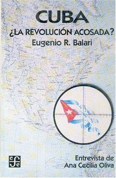 portada Cuba ¿la revolución acosada?