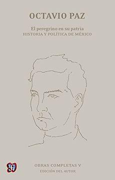 portada Obras Completas, v. El Peregrino en su Patria. Historia y Política de México (libro en Inglés)
