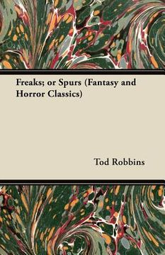 portada freaks; or spurs (fantasy and horror classics)