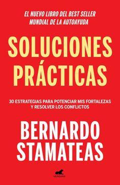portada Soluciones Practicas 30 Estrategias Para Potenciar mis Fortalezas y Resolver los Conflictos