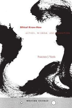 portada Ethical Know-How: Action, Wisdom, and Cognition (Writing Science) (libro en inglés)