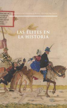 portada Las Élites en la Historia (Textos en Coedición y Fuera de Colección)