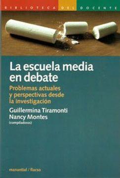 portada Escuela Media en Debate la Proble.