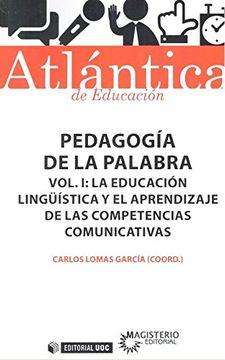 portada Pedagogia de la Palabra Volumen i la Educacion Linguistica