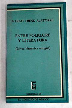 portada Entre folklore y literatura: (lírica hispánica antigua)