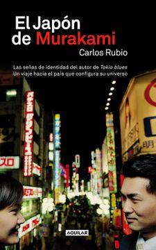 portada El Japón de Murakami: Las Señas de Identidad del Autor de Tokio Blues. Un Viaje Hacia el País que Conf (Punto de Mira)