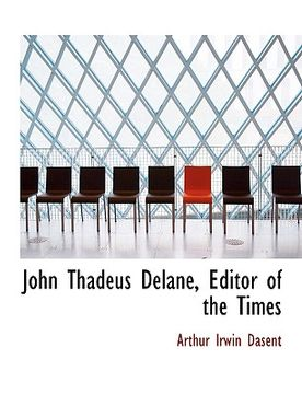 portada john thadeus delane, editor of the times