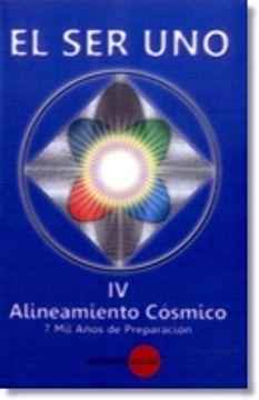 portada 4 - el ser uno - Alineamiento Cosmico