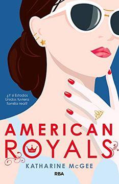 portada American Royals:  Y si Estados Unidos Tuviera Familia Real?