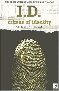 portada I. D.  Crimes of Identity - the Crime Writers Association Anthology (libro en Inglés)