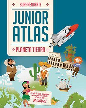 portada Sorprendente Junior Atlas: Planeta Tierra