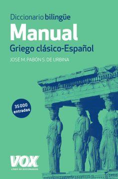 portada Diccionario Manual Griego. Griego Clásico-Español (Vox - Lenguas Clásicas)