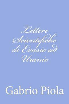 portada Lettere Scientifiche di Evasio ad Uranio (Italian Edition)