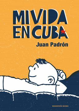 portada Mi Vida en Cuba