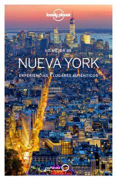 portada Lo Mejor de Nueva York 4: Experiencias y Lugares Auténticos (Guías lo Mejor de Ciudad Lonely Planet)