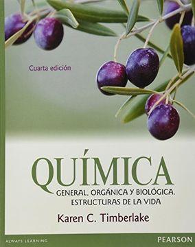 portada Quimica General Organica y Biologica. Estructuras de la Vida Bachillerato