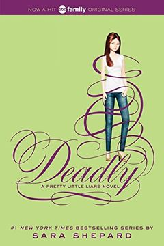 portada Pretty Little Liars #14: Deadly (libro en inglés)