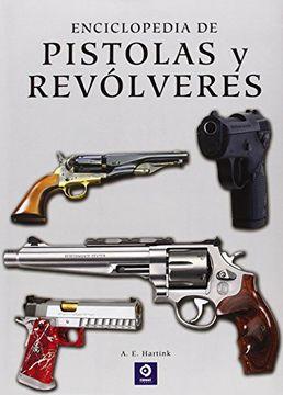 portada Enciclopedia de Pistolas y Revólveres
