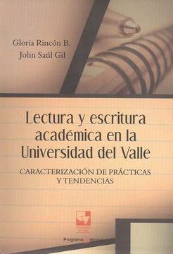 portada Lectura y Escritura Academica en la Universidad del Valle. Caracterizacion de Practicas y Tendencias