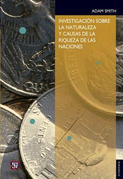 portada Investigación Sobre la Naturaleza y Causas de la Riqueza de las Naciones