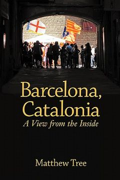 portada barcelona, catalonia: a view from the inside