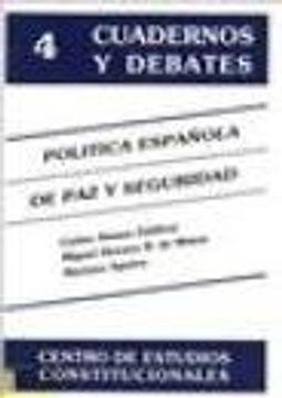 portada Politica espanola de paz y seguridad (Cuadernos y debates) (Spanish Edition)