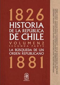 portada Historia de la Republica de Chile 1826- 1881. Volumen 2. Segunda Parte